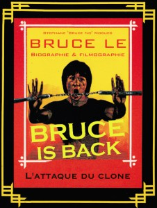 bruce is back_bruceploitation collector_bruce le_book_livre_stéphane noguès