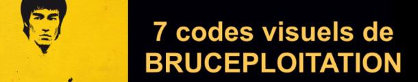 7-codes-visuels-de-bruceploitation_bruce-lee_bruce-no_collecto